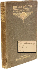 SUDERMANN, Hermann (Edith WHARTON - translator). The Joy of Living. (FIRST EDITION - INSCRIBED BY WHARTON - 1902)