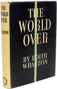 WHARTON, Edith. The World Over. (FIRST EDITION - 1936)