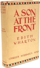 WHARTON, Edith. A Son At The Front. (FIRST EDITION - 1923)