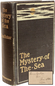STOKER, Bram. The Mystery of The Sea. (FIRST EDITION - PRESENTATION COPY - 1902)