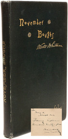 WHITMAN, Walt. November Boughs. (FIRST EDITION INSCRIBED BY HORACE TRAUBEL - 1888 [91])