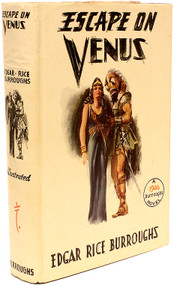 BURROUGHS, Edgar Rice. Escape on Venus. (FIRST EDITION STATED - 1946)