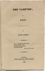 POLIDORI, John William. The Vampyre; A Tale. (THE EXCEEDINGLY RARE PIRATED PRINTING WITH BYRON'S NAME ON THE TITLE PAGE - 1819)