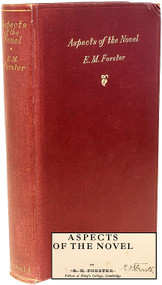 FORSTER, E. M.. Aspects of the Novel.  (FIRST EDITION FIRST IMPRESSION SIGNED - 1927)