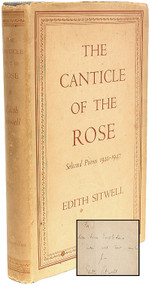 SITWELL, Edith. The Canticle of the Rose. Selected Poems 1920-1947.  (FIRST EDITION PRESENTATION COPY - 1949)