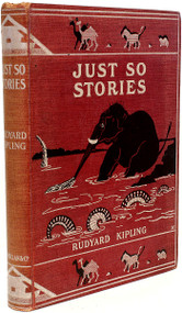 KIPLING, Rudyard. Just So Stories. (FIRST EDITION FIRST PRINTING - 1902)