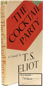 ELIOT, T. S.. The Cocktail Party. (FIRST EDITION SECOND IMPRESSION SIGNED - 1950)