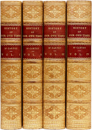 McCARTHY, Justin. A History of Our Own Times From The Accession of Queen Victoria To The Berlin Congress. (4 VOLUMES - 1859)
