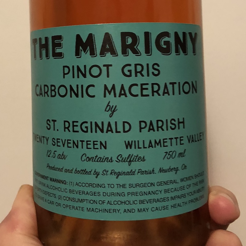 St. Reginald Parish, The Marigny Pinot Gris Carbonic Maceration Willamette Valley (2017)