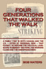 Four Generations that Walked the Walk