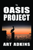The Oasis Project (paperback)