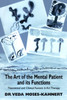 The Art of the Mental Patient and Its Functions: Theoretical and Clinical Factors in art Therapy
