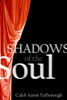 Shadows of the Soul