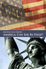 America, Can She Be Fixed?