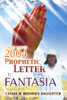 Kathy Mayes 2004 Prophetic Letter to Fantasia