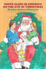 Santa Claus in America on the Eve of Christmas