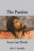 The Passion: Seven Last Words