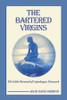 The Bartered Virgins