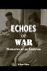 Echoes of War: Memories of an Austrian