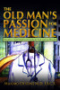 The Old Man's Passion for Medicine: Would a 1920 Medical Graduate Feel Just as Proud?