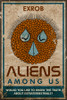 Aliens Among Us: Would You Like to Know the Truth About Extraterrestrials?