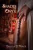 Shades of Onyx
