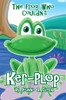 The Frog Who Couldn't Ker-plop