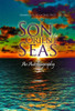 Son of the Orient Seas : An Autobiography