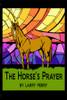 The Horse's Prayer