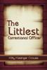 The Littlest Correctional Officer