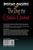 Psycho Chicken or The Day the Chicken Clucked