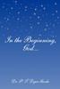 In the Beginning, God...