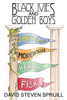 Black Ivies and Golden Boys
