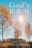 God's R & R