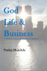 God Life and Business: A Fable to Bring Spirituality in Business