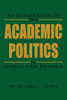 An Introduction to the Academic Politics in Agricultural Research
