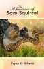 The Adventures of Sam Squirrel