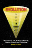 EVOLUTION: The Universe, Life, Cultures, Ethnicity, Religion, Science, and Technology [Paperback]