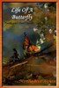 Life of a Butterfly: Poems and Short Stories