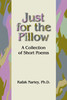 Just for the Pillow: A Collection of Short Stories
