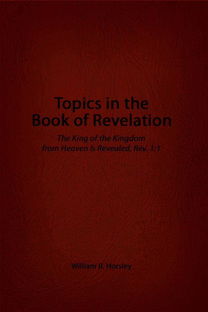 Topics in the book of revelation ebook dorrance bookstore topics in the book of revelation ebook fandeluxe PDF