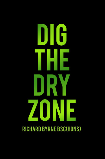 DIG THE DRY ZONE