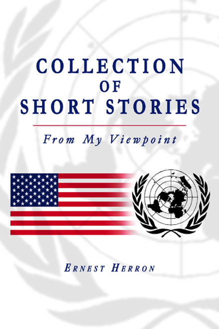 Collection of Short Stories: From My Viewpoint