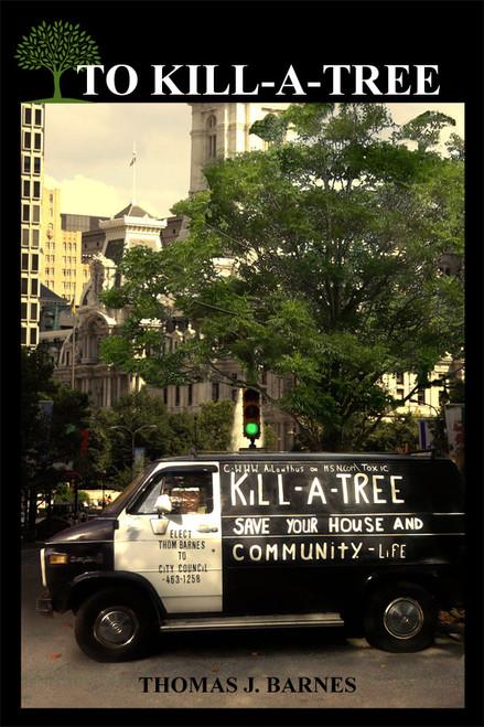 To Kill-A-Tree