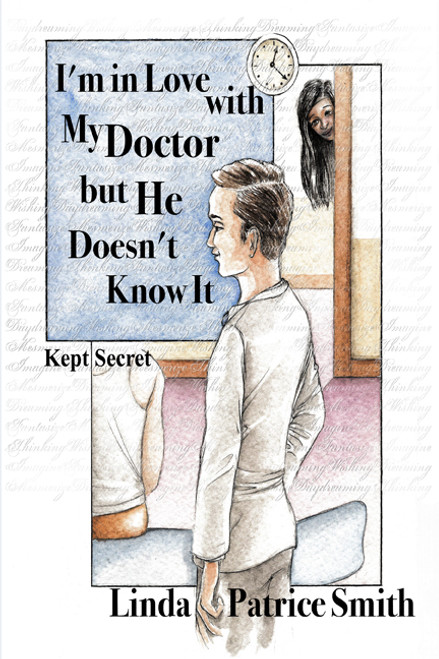 I'm in Love with My Doctor but He Doesn't Know It: Kept Secret