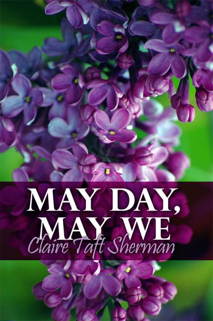 May Day, May We