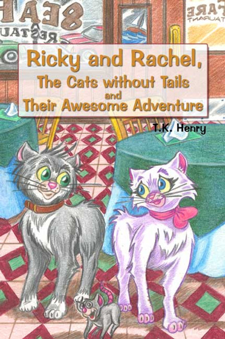 Ricky and Rachel, The Cats without Tails and Their Awesome Adventure