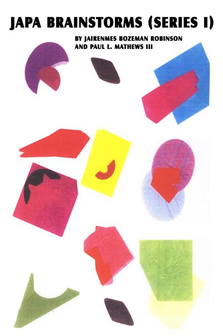 JAPA Brainstorms (Series I)