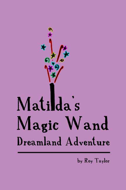 Matilda's Magic Wand: Dreamland Adventure