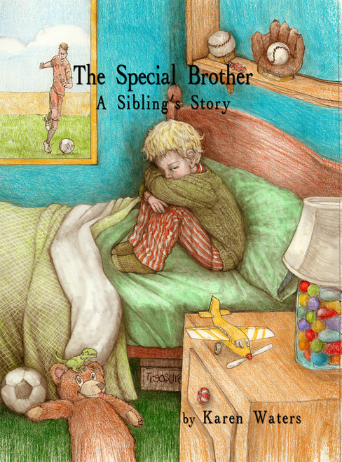 The Special Brother: A Sibling's Story